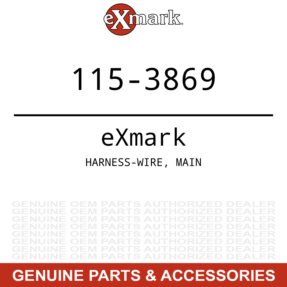 Genuine eXmark Toro HARNESS-WIRE MAIN 115-3869