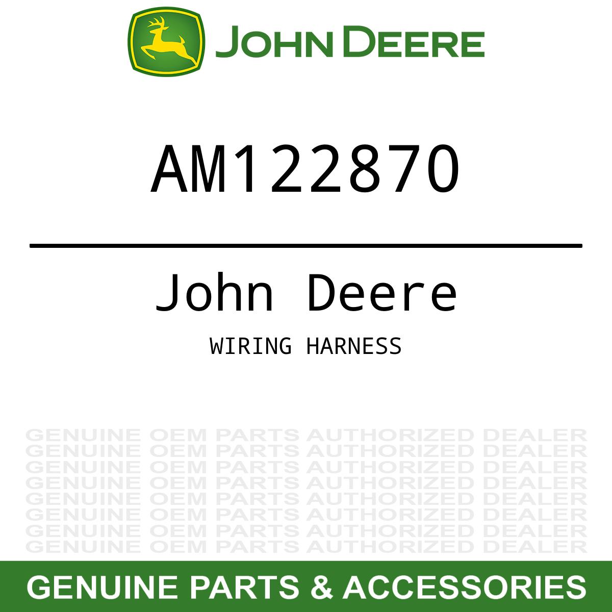Genuine OEM Wiring Harness John Deere AM122870